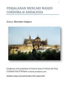 Perjalanan Mencari Masjid Cordoba di Andalusia
